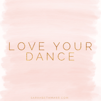 LOVE YOUR DANCE